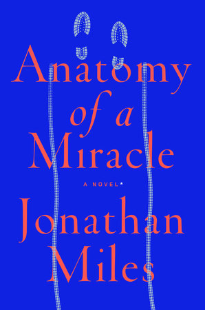 The cover of the book Anatomy of a Miracle