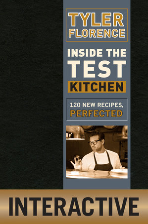 Inside the Test Kitchen by Tyler Florence