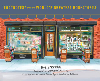 Footnotes from the World's Greatest Bookstores