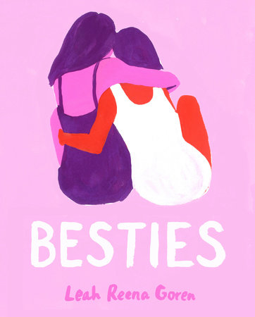Besties By Leah Reena Goren