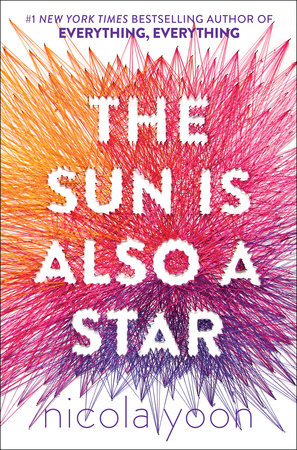The Sun Is Also a Star Movie Tie-in Edition by Nicola Yoon