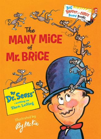 MANY MICE OF MR BRICE