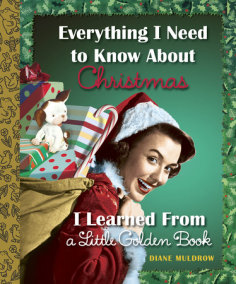 Everything I Need to Know About Christmas I Learned From a Little Golden Book