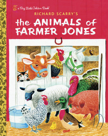 Richard Scarry's The Animals of Farmer Jones by Golden Books