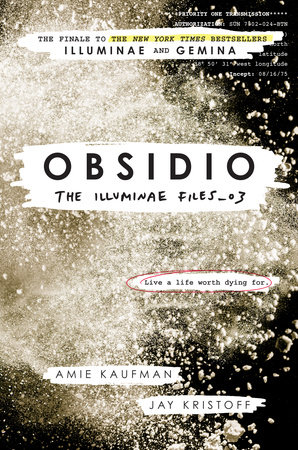 Obsidio by Amie Kaufman and Jay Kristoff
