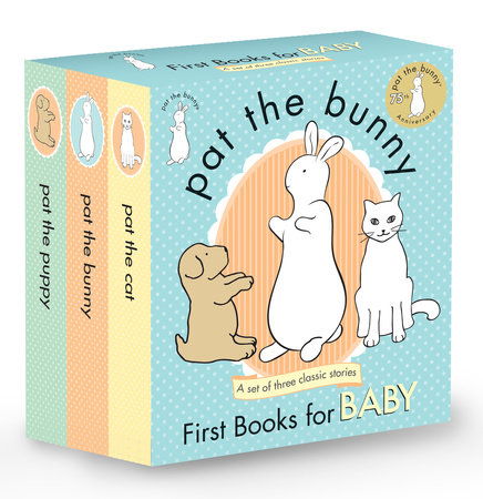 Pat the Bunny: First Books for Baby (Pat the Bunny) by Dorothy Kunhardt