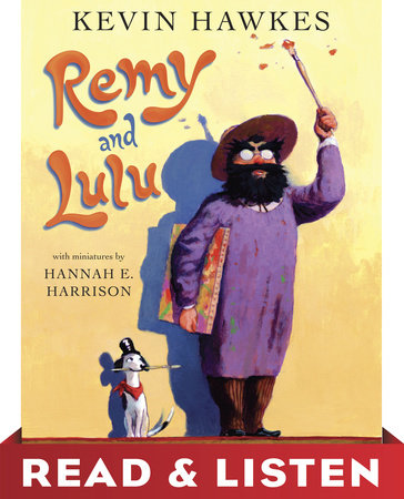 Remy and Lulu: Read & Listen Edition by Kevin Hawkes