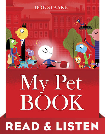 my pet book read listen edition by bob staake