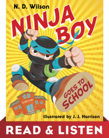 Ninja Boy Goes to School: Read & Listen Edition