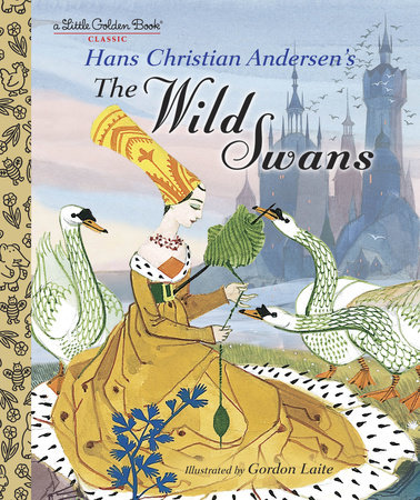 The Wild Swans by Hans Christian Andersen
