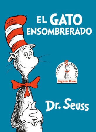 El Gato Ensombrerado (The Cat in the Hat Spanish Edition) by Dr. Seuss