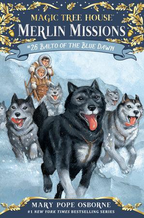 Balto of the Blue Dawn by Mary Pope Osborne