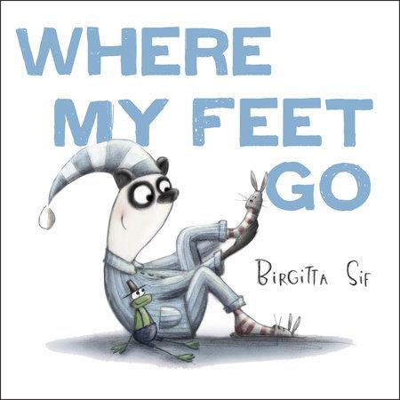 Where My Feet Go
