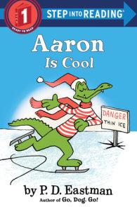 Aaron Has a Lazy Day by P D  Eastman | PenguinRandomHouse com: Books