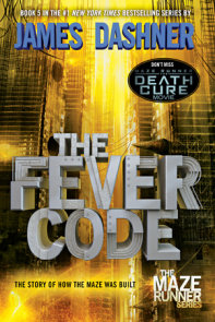 The Fever Code (Maze Runner, Book Five; Prequel)