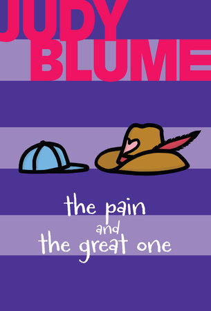 The Pain and the Great One by Judy Blume; illustrated by Debbie Ohi
