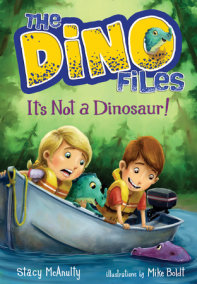 The Dino Files #3: It's Not a Dinosaur!