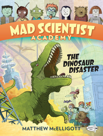 Mad Scientist Academy: The Dinosaur Disaster