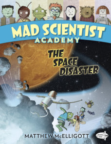 Mad Scientist Academy: The Space Disaster
