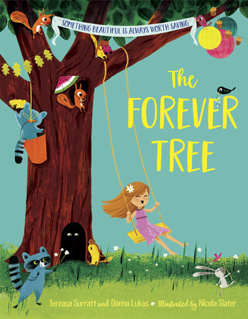 The Forever Tree by Tereasa Surratt and Donna Lukas