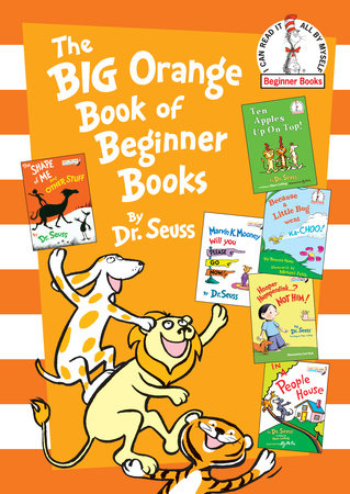 The Big Orange Book of Beginner Books by Dr. Seuss
