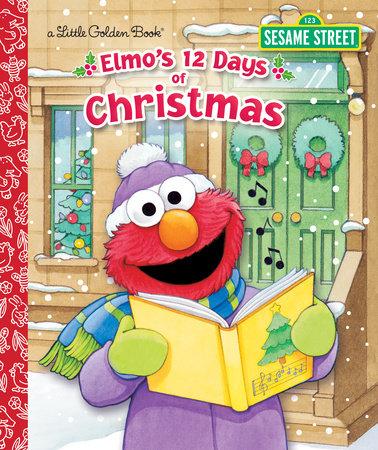 Elmo's 12 Days of Christmas by Sarah Albee