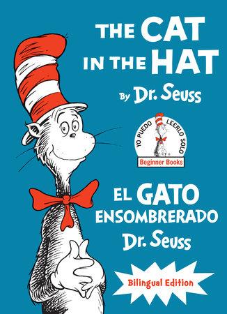 The Cat in the Hat/El Gato Ensombrerado (The Cat in the Hat Spanish Edition)