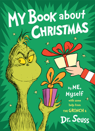 My Book About Christmas by ME, Myself by Dr. Seuss
