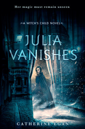 Julia Vanishes by Catherine Egan