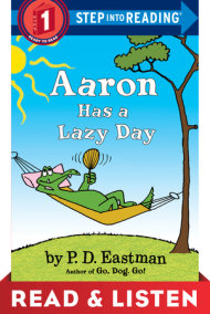 Aaron Has a Lazy Day: Read & Listen Edition