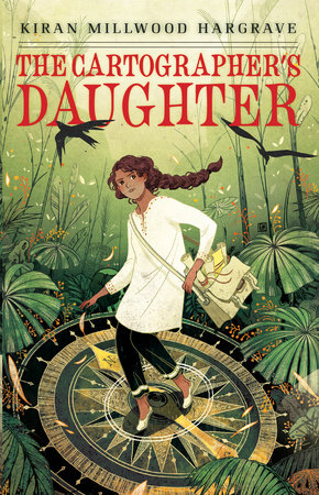 The Cartographer's Daughter by Kiran Millwood Hargrave