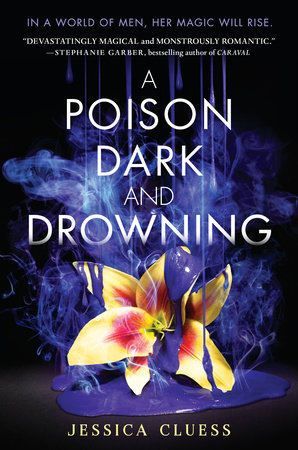 A Poison Dark And Drowning Kingdom On Fire Book Two By Jessica