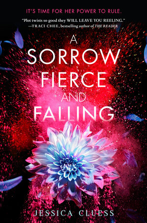 A Sorrow Fierce and Falling (Kingdom on Fire, Book Three) by Jessica Cluess