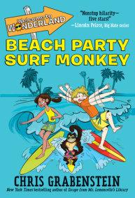 Welcome to Wonderland #2: Beach Party Surf Monkey