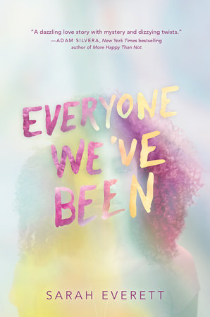 Everyone We've Been by Sarah Everett
