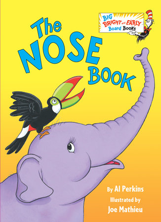 The Nose Book by Al Perkins