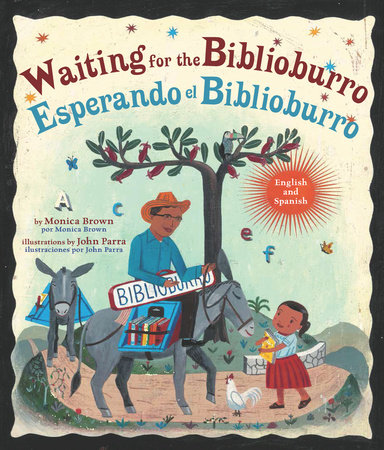 Waiting for the Biblioburro/Esperando el Biblioburro by Monica Brown