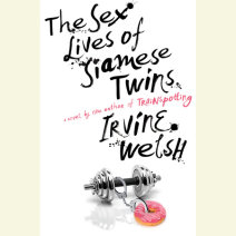 The Sex Lives of Siamese Twins Cover