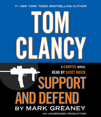 Tom Clancy Support and Defend by Mark Greaney