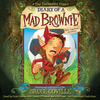 The Enchanted Files: Diary of a Mad Brownie cover