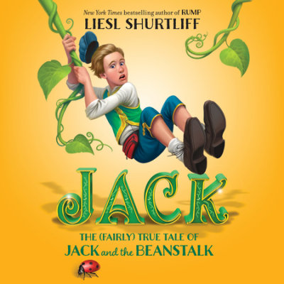 Jack: The (Fairly) True Tale of Jack and the Beanstalk cover