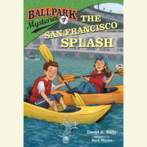 Ballpark Mysteries #7: The San Francisco Splash Cover
