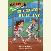 Ballpark Mysteries #10: The Rookie Blue Jay Cover