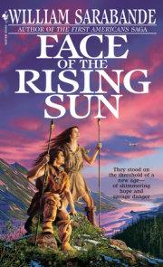 Face of the Rising Sun