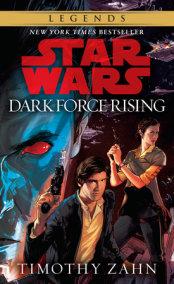 Dark Force Rising: Star Wars Legends (The Thrawn Trilogy)