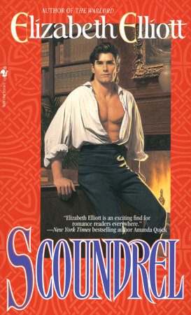 Scoundrel by Elizabeth Elliott