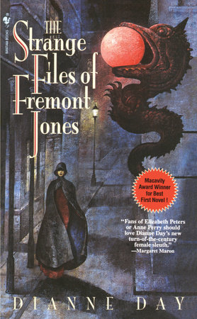 The Strange Files of Fremont Jones by Dianne Day
