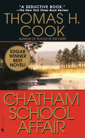 The Chatham School Affair by Thomas H. Cook