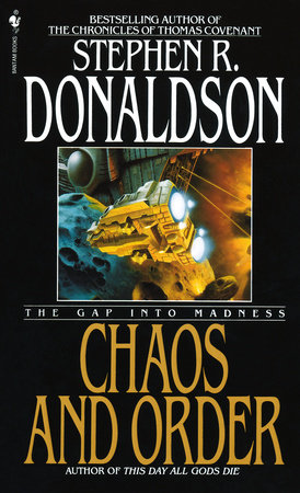 Chaos and Order by Stephen R. Donaldson