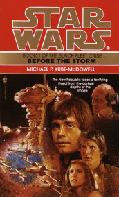 Before the Storm: Star Wars Legends (The Black Fleet Crisis)